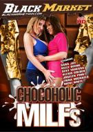 Chocoholic MILFs Porn Movie