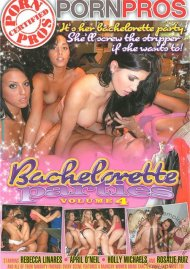Bachelorette Parties Vol. 4, The Porn Movie