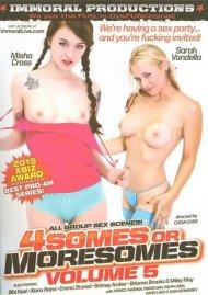 Foursomes Or Moresomes Vol. 5 Porn Video