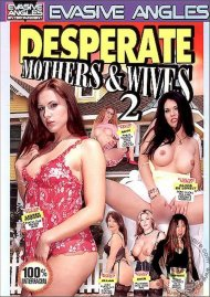 Desperate Mothers & Wives 2 Porn Movie
