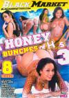 Honey Bunches Of Hos #3 Porn Movie