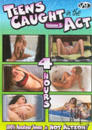Teens Caught In The Act 5 Porn Movie