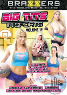 Big Tits In Sports Vol. 12 Porn Movie