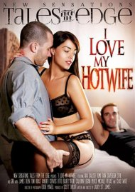 Stream I Love My Hot Wife HD Porn Video from New Sensations!