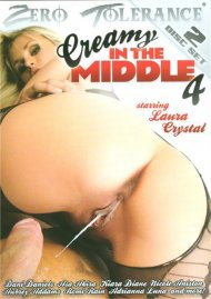 Creamy In The Middle 4 Porn Movie