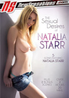 Sexual Desires Of Natalia Starr, The Porn Video