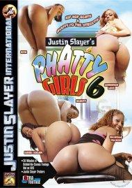Phatty Girls 6 Porn Movie