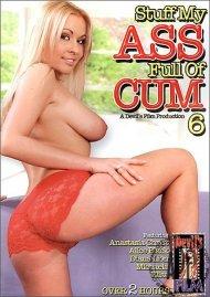 Stuff My Ass Full of Cum 6 Porn Movie