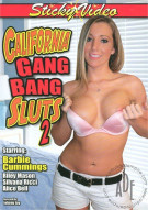 California Gang Bang Sluts 2  Porn Video