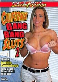 California Gang Bang Sluts 2  Porn Video