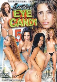 Latin Eye Candy 5 Porn Movie