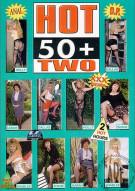 Hot 50+ 2 Porn Video