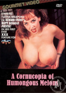 Cornucopia of Humongous Melons, A Porn Movie