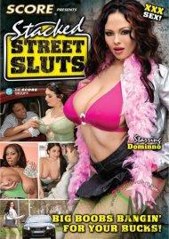 Stacked Street Sluts Porn Movie
