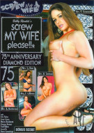 Screw My Wife, Please #75: 75th Anniversary Diamond Edition Porn Movie
