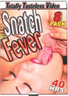 Snatch Fever 8-Pack Porn Movie