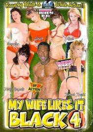My Wife Likes It Black 4 Porn Movie