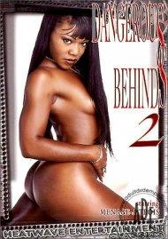 Dangerous Behinds 2 Porn Movie