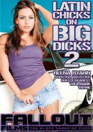 Latin Chicks On Big Dicks 2 Porn Movie
