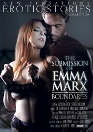 Watch The Submission Of Emma Marx: Boundaries HD Porn Movie from New Sensations.