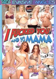 I Fucked You And Yo Mama Porn Video