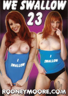 We Swallow 23 Porn Movie