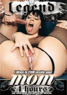 I Want To Cum Inside Your Mom Porn Movie
