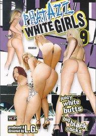 Phat Azz White Girls 9 Porn Movie