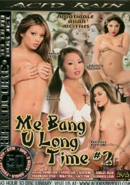 Me Bang U Long Time 2 Porn Movie