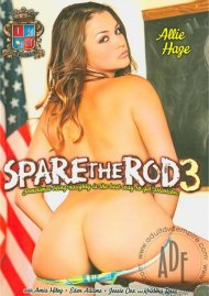 Spare The Rod 3 Porn Movie
