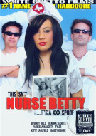 This Isnt Nurse Betty... Its a XXX Spoof! Porn Movie