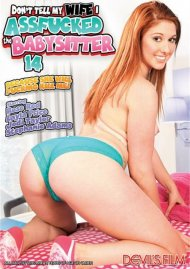 Dont Tell My Wife I Assfucked The Babysitter 14 Porn Movie