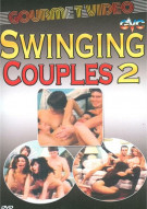 Swinging Couples 2 Porn Movie
