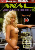 Anal Sluts & Sweethearts 2 Porn Movie