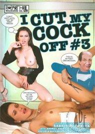 I Cut My Cock Off 3 Porn Movie