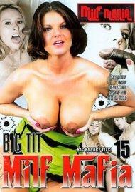 Big Tit MILF Mafia 15 Porn Video