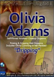 "Femorg: Olivia Adams ""Dripping"" Porn Video"