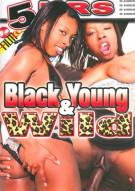 Black Young & Wild Porn Movie