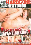 Fucking My Neighbor 3 Porn Movie