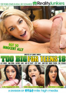 Too Big For Teens 18 Porn Video