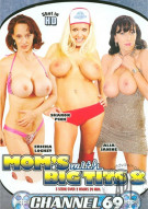 Moms With Big Tits 8 Porn Movie