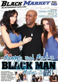 Mommy And Me & A Black Man Makes 3 #3 Porn Movie