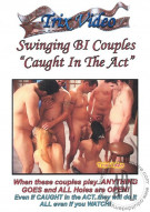 """Swinging Bi Couples """"Caught In The Act"""" Porn Video"""
