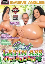 Wet Latin Ass Overload #2 Porn Movie