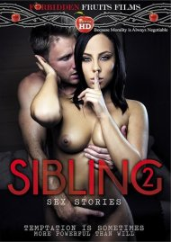 Stream Sibling Sex Stories 2 HD Porn Video from Forbidden Fruits Films!