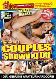 Amateur Couples Showing Off Vol. 5 Porn Movie