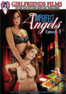 Imperfect Angels: Episode 2 Porn Video