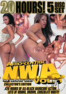 N.W.A. (No White Ass) Vol. 1 (5 Disc) Porn Movie
