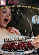 Memoirs of a Gusher Vol. 2 Porn Video