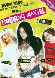 Never Mind The DVD Next To This One, Heres...Burning Angel Porn Movie